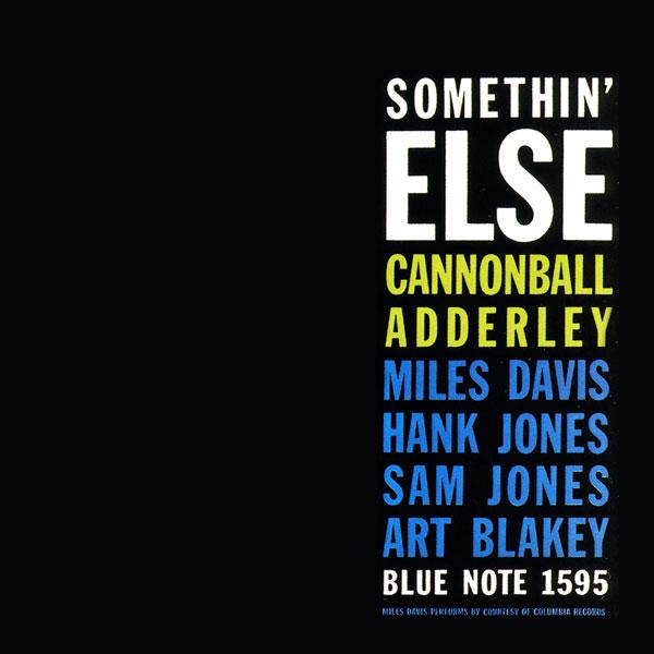 Somethin' Else (Cannonball Adderley album) - Wikipedia
