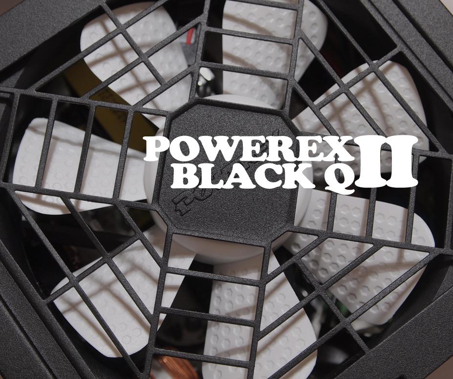 POWEREX BLACKQ II 600W 80PLUS 체험...