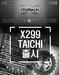 ㈜에즈윈, 뛰어난 가성비의 X299 Taichi 출시.