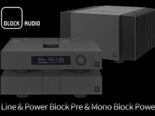 [리뷰] 하이엔드 증폭의 새로운 규범 Block Audio Line & Power Block Pre & Mono Block Power