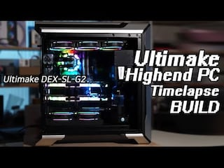 얼티메이크 하이엔드PC Ultimake DEX-SL-G2 타임랩스 / Ultimake Highend PC Timelapse BUILD