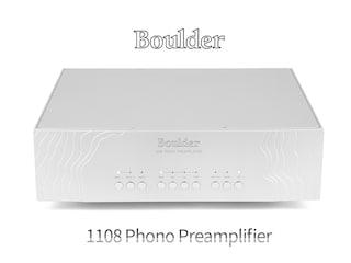 [리뷰] 아날로그를 향한 집념과 결실 Boulder 1108 Phono Preamplifier