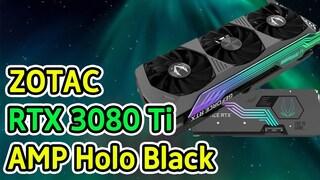그래픽카드 졸업, 조텍 RTX 3080 AMP Holo Black 성능 리뷰! (i911900K + 3080 Ti)