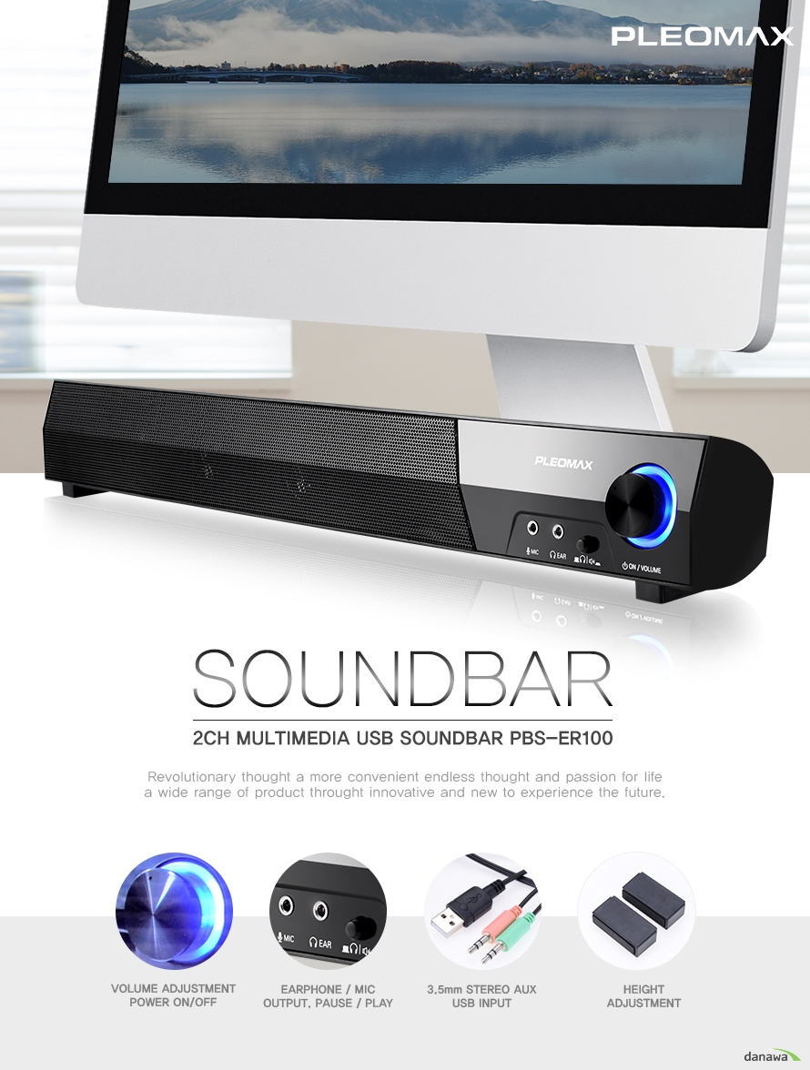 pleomax soundbar 2ch multimedia usb soundbar pbs-er100 Revolutionary thought a more convenient endless thought and passion for life a wide range of product throught innovative and new to experience the future. volume adjustment power on off arphone mic output pause play 3.5mm stereo aux usb input height adjustment