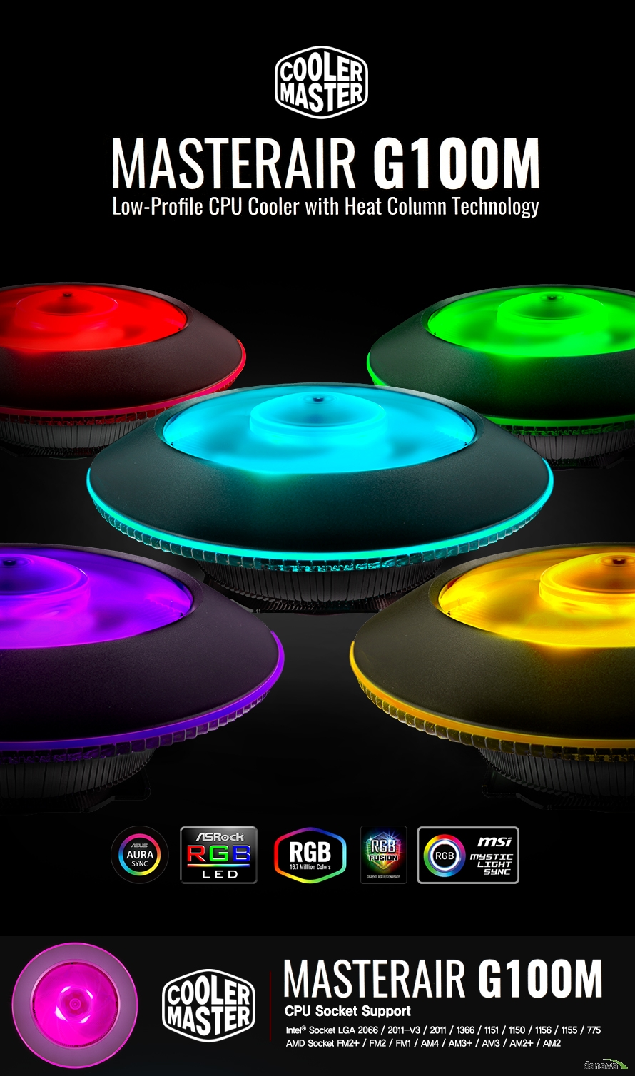 COOLERMASTER MASTERAIR G100M UFO RGB컨트롤러CPU Socket SupportIntel Socket LGA 2066 2011-v3 2011 1366 1151 1150 1156 1155 775AMD Socket FM2+ / FM2 / FM1 / AM4  AM3+ / AM3 / AM2+  AM2