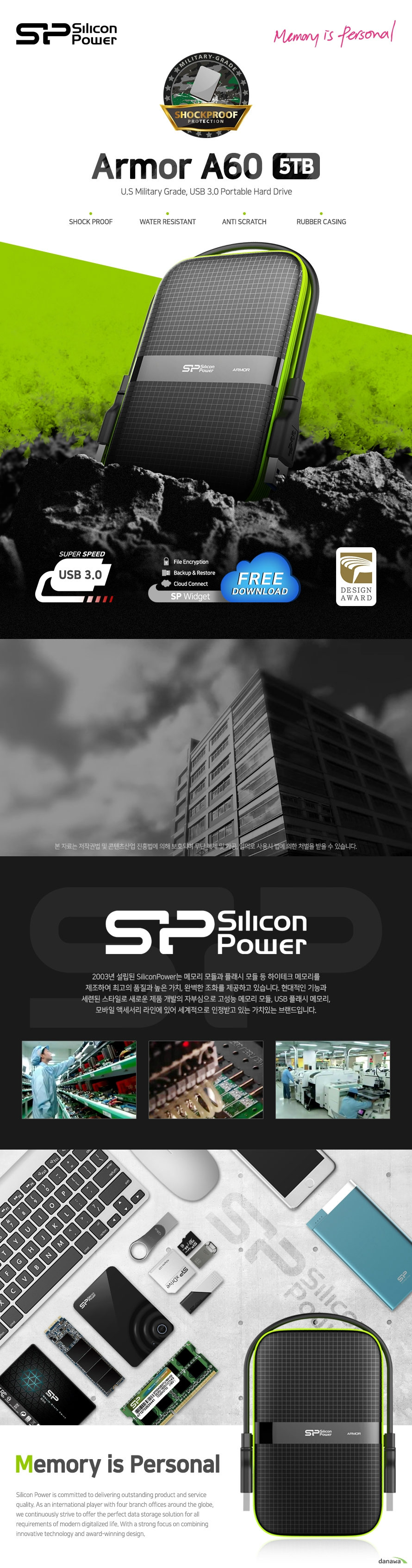 SiliconPower Armor A60 (5TB)  상세스펙  인터페이스 USB 3.0  USB 2.0도 호환  크기 높이 135.8밀리미터 넓이 85.9 밀리미터 두께 23.2밀리미터  무게 228~280G  용량 5테라바이트 작동 온도 5도에서 55도 저장 온도 영하 40도에서 영상 70도 전원 공급 dc 5볼트 보증 기간 3년 운영체제 지원 윈도우 10 8.1 8 7 xp 맥 10.5이상 리눅스 2.6.31 이상  kc인증 MSIP REM SLL A60 수입사 주 파인인포메이션