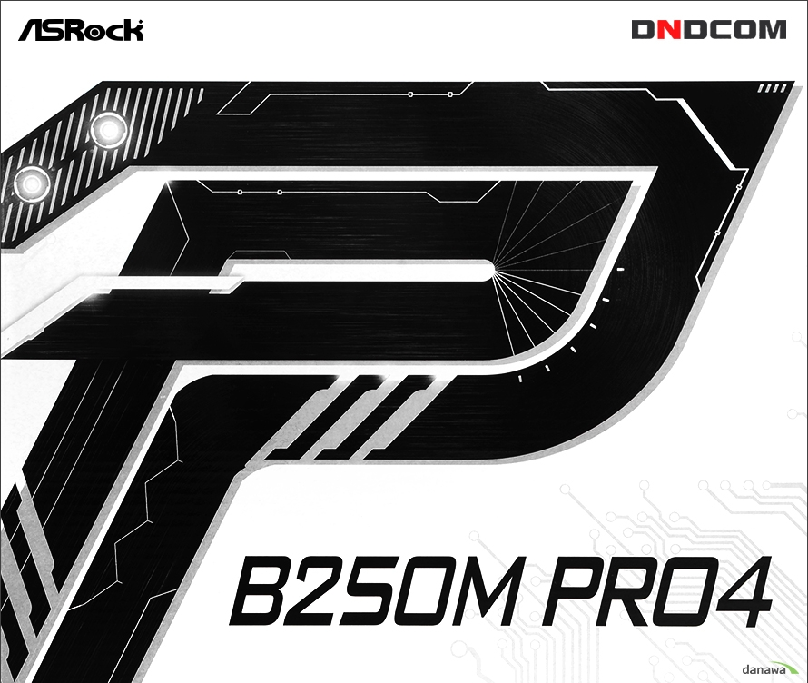 ASRock B250M PRO4 디앤디컴Super Alloy Motherboard Stable and Reliable본 자료는 저작권법 및 콘텐츠산업 진흥법에 의해 보호되며 무단 복제 및 가공, 임의로 사용 시 법에 의한 처벌을 받을 수 있습니다.